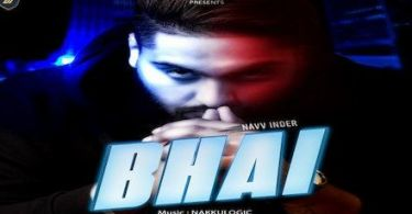 Bhai Lyrics