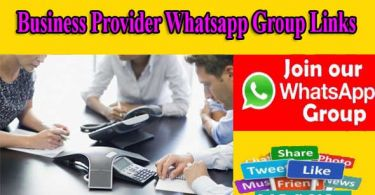 Business Provider Whatsapp Group Links