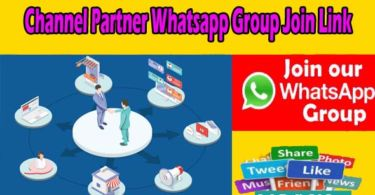Channel Partner New Whatsapp Group Join Link