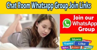 Chat Room Whatsapp Group Join Links