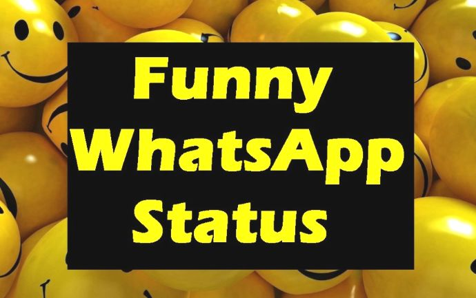 Latest Funny Whatsapp Status 2018 Online Information 24 Hours