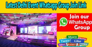 Latest Delhi Event Whatsapp Group Join Link