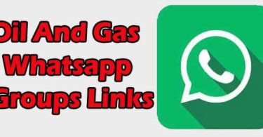 Latest Oil And Gas Whatsapp Groups Links