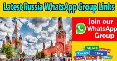 Latest Russia WhatsApp Group Links