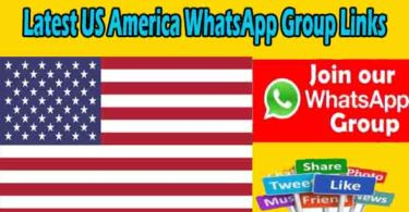 Latest US America WhatsApp Group Links