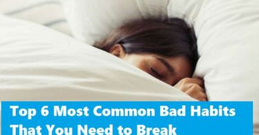 Most Common Bad Habits That You Need to Break