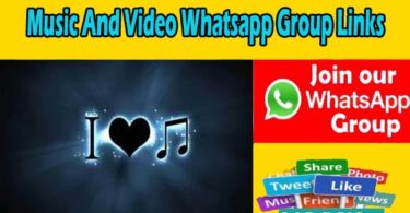 Music And Video Whatsapp Group Links