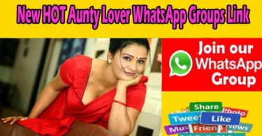 New Aunty Lover WhatsApp Groups Link