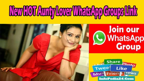 New Aunty Lover WhatsApp Groups Link | New Aunty Lover WhatsApp