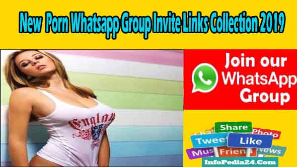 New Porn Whatsapp Group Invite Links Collection 2019