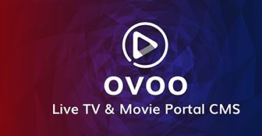 OVOO – Live TV & Movie Portal CMS with Unlimited TV-Series