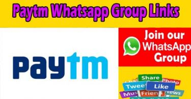 Paytm Whatsapp Group Links