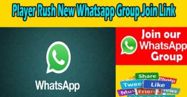 Player Rush New Whatsapp Group Join Link