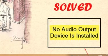 Solve No Audio Output Device Is Installed