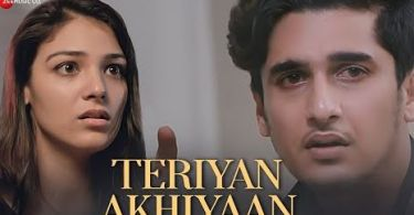 Teriyan Akhiyaan Lyrics