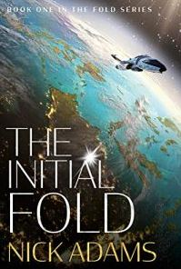 The Initial Fold A First Contact Space Opera Adventure