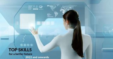Top Skills for a Better Future – 2022 and Onwards