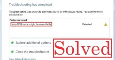 Your DNS Server Might Be Unavailable [Solved]